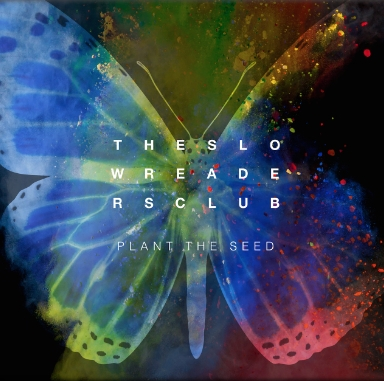 The Slow Readers Club Plant The Seed of doomed electropop