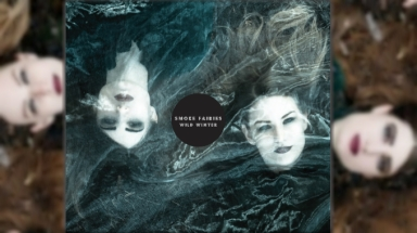Smoke Fairies stream festive new single Wild Winter