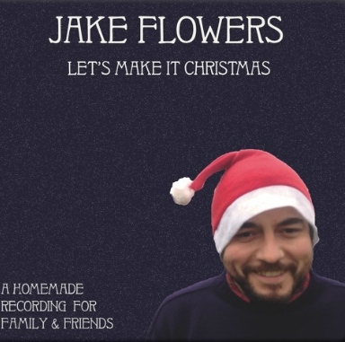 Acoustic folk troubadour Jake Flowers wants to Make It Christmas