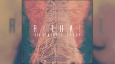 Ritual drop new remix EP From The Wilderness To The City