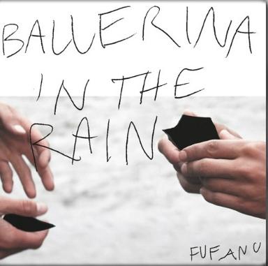 Alternative rock band Fufanu release an alternate version of Ballerina In The Rain as a single