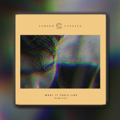 Premiere of Ben Maxwell's remix of Sandro Cavazza's What It Feels Like