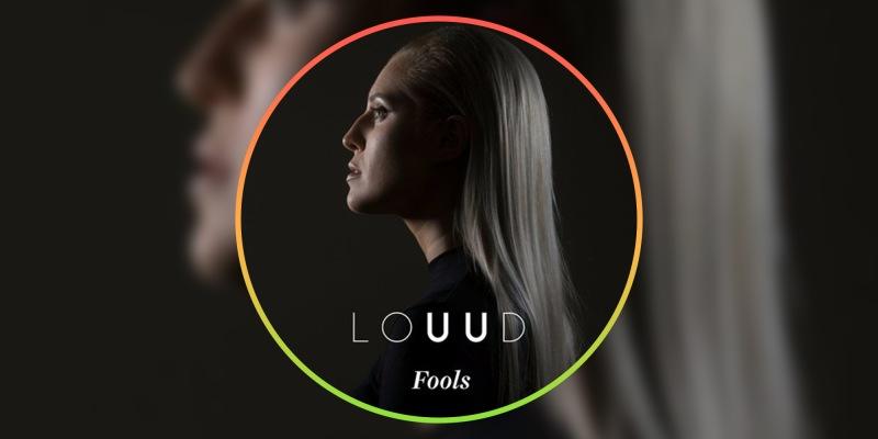 LOUUD's debut single Fools - review